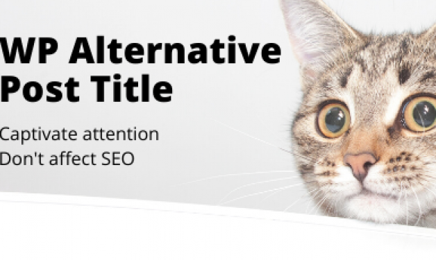 WP Alternative Post Title : un plugin pour faire un titre de teasing sous WordPress